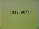 Грязная Сьюзан \ Dirty Susan (1977)