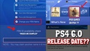 PS4 FIRMWARE 6.0 RELEASE DATE ?! (change your psn gamertag/play ps3 games on ps4 DISCUSSION )