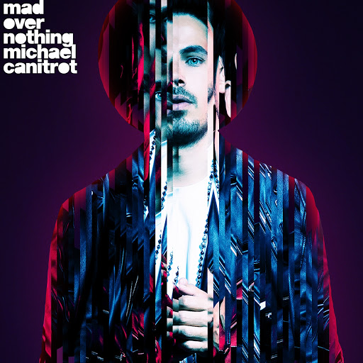 Michael Canitrot альбом Mad over Nothing