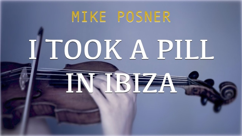 Mike Posner - I Took A Pill In Ibiza (Seeb) for violin and piano (COVER)
