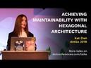 DotGo 2019 Kat Zień Achieving maintainability with hexagonal architecture