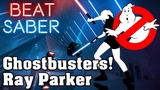 Beat Saber - Ghostbusters Theme - Ray Parker (custom song) FC