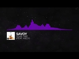 [Dubstep] - Savoy - Your Time (feat. KIELY)