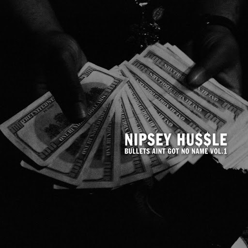 Nipsey Hussle альбом Bullets Ain't Got No Name Vol. 1