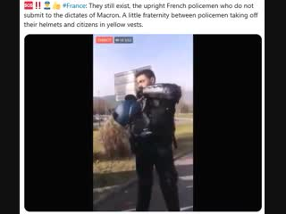 France: They still exist, the upright French policemen who do not submit to the dictates of Macron. A little fraternity between