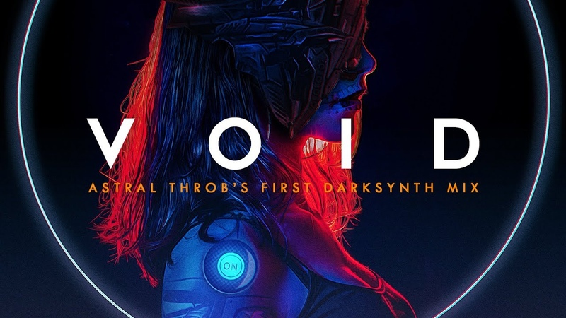 VOID A Special Darksynth Mix