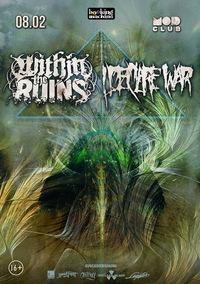 Within the Ruins + I Declare War :: 8.02 - Питер