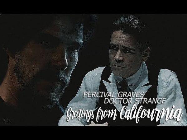 Percival Graves x Doctor Strange| Gʀᴇᴇᴛɪɴɢꜱ ғʀᴏᴍ Cᴀʟɪғᴏᴜʀɴɪᴀ