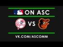 MLB Yankees VS Orioles