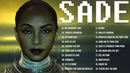 Best of Sade - Sade Greatest Hits Full Album