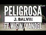 Peligrosa J. BalvinWisinYandel ZUMBA