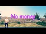 No moneyКлипAvakin life