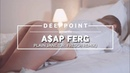 A$AP Ferg - Plain Jane (Dr. Fresch Remix) Deeppoint.tr EnjoyMusic