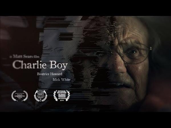 Charlie Boy Award Winning Short Horror