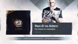 Ran D vs Adaro - My Name Is Hardstyle