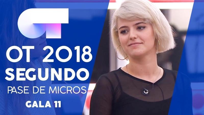 NI TÚ NI NADIE - GRUPAL | SEGUNDO PASE DE MICROS GALA 11 | OT 2018