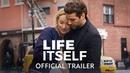 Life Itself Official Trailer Amazon Studios