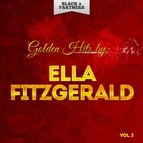 Ella Fitzgerald альбом Golden Hits By Ella Fitzgerald Vol. 2