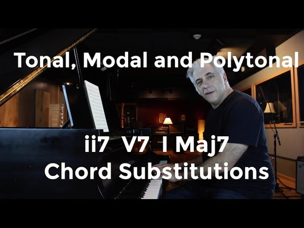 Tonal Modal and Polytonal ii V I Jazz and Classical Chord Voicing's