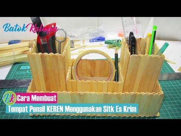 Cara Membuat Tempat Pensil Keren Menggunakan Stik Es Krim
