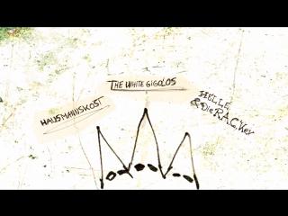 Hausmannskost//Helle & Die RAC'ker //The White Gigolos - Three ass kicks (2018)
