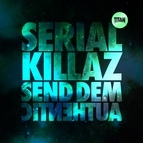 Serial Killaz альбом Send Dem / Authentic