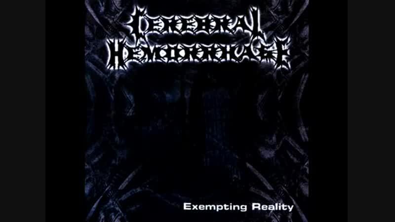 Cerebral Hemorrhage Exempting Reality 2001