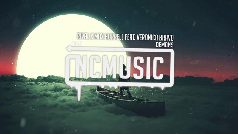 Rival x Max Hurrell feat. Veronica Bravo - Demons