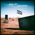 Dada Life альбом Our Nation