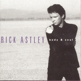 Rick Astley альбом Body And Soul