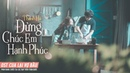 OST CUA LẠI VỢ BẦU | Đừng Chúc Em Hạnh Phúc - Thanh Hà | Phim Đang Chiếu