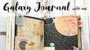 Galaxy Journal with me Junk Journaling Process How to use Junk Journal