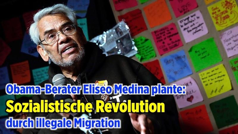 Obama-Berater Eliseo Medina plante Sozialistische Revolution durch illegale Migration