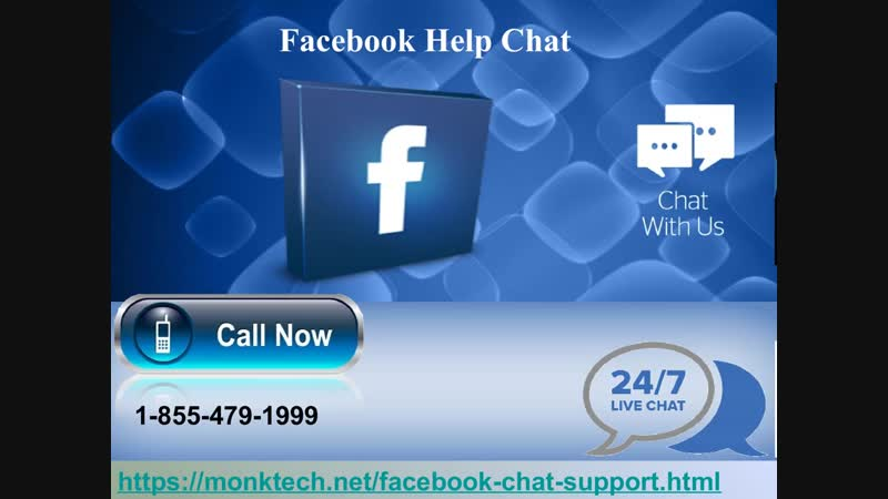 To make your woes gone, avail our 1-855-479-1999 Facebook Help Chat