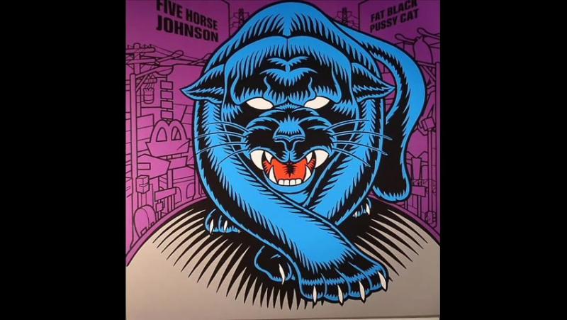 Five Horse Johnson - Fat Black Pussy Cat (1999) (Full Album)
