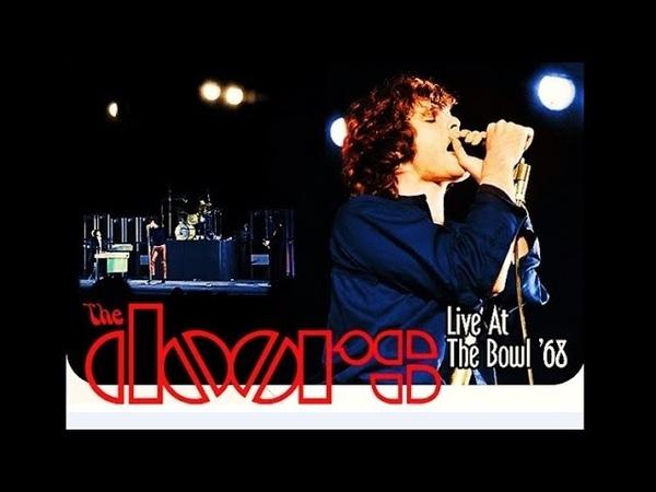 The Doors - Live at Bowl 68 (Full HQ Video All Extras) » Freewka.com - Смотреть онлайн в хорощем качестве
