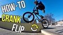 BMX How-To: CRANKFLIP | Как выучить кренкфлип на BMX