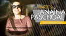 LAVA JATO MINHABRASILIA com JANAINA PASCHOAL PARTE 2