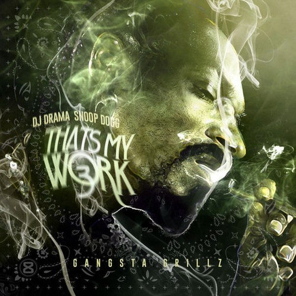 Snoop Dogg - Thats My Work 3 (2014)