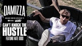 Damizza - Can't Knock the Hustle Ft. Nate Dogg (Official Music Video)