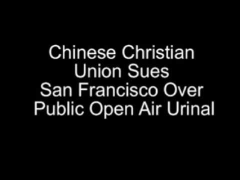 Chinese Christian Union Sues San Francisco Over Public Open Air Urinal