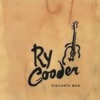 Ry Cooder альбом Vigilante Man