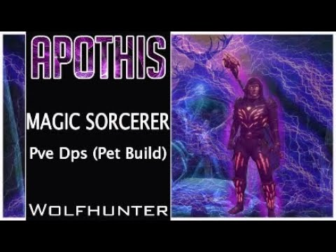 Magic Sorcerer Pve Dps (Pet Build) Wolfhunter ESO Apothis