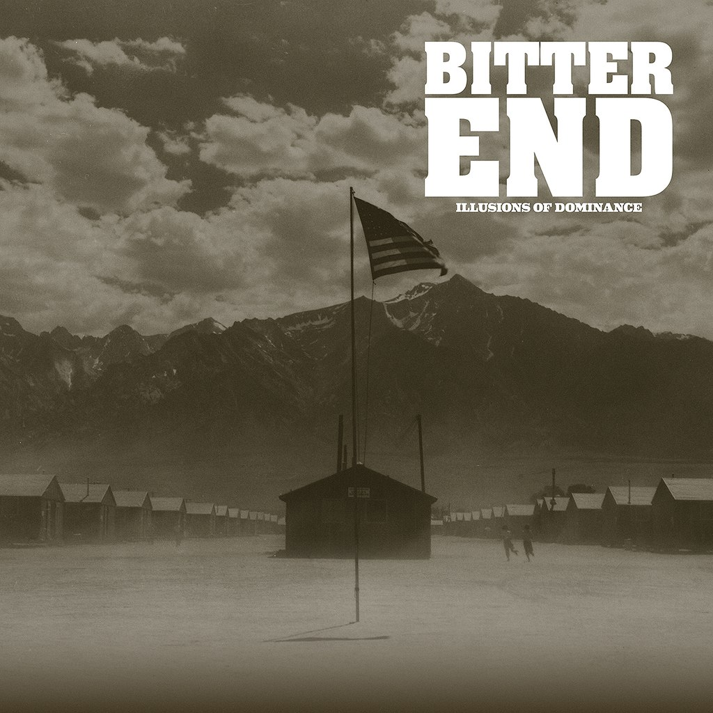 Bitter End - Illusions of Dominance (2015)