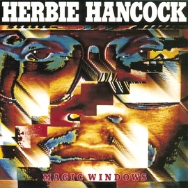 Herbie Hancock альбом Magic Windows