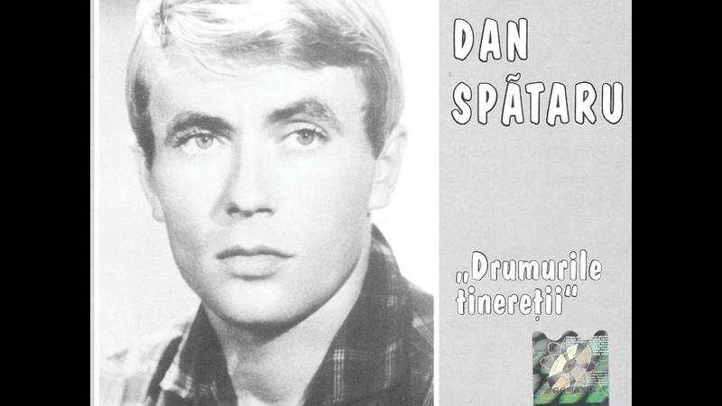 Dan Spătaru - Oare, oare...