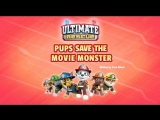 Paw patrol l Ultimate rescue Pups save the movie monster