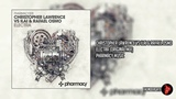 Christopher Lawrence Vs Ilai &amp Rafael Osmo - Electra (Original Mix) Pharmacy Music