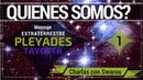 Mensaje Extraterrestre de Taygeta Pleyades Quienes Somos 1