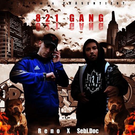 RENO альбом 821 Gang (feat. Sebi.Doc)
